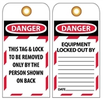 DANGER THIS TAG & LOCK TO BE REMOVED ONLY BY THE PERSON SHOWN ON THE BACK, Accident Prevention Tags