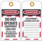 DANGER DO NOT OPERATE EQUIPMENT LOCK-OUT - Accident Prevention Lockout Tags