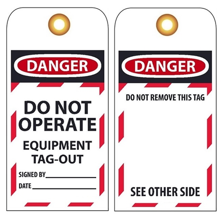 DANGER DO NOT OPERATE EQUIPMENT TAG-OUT - Accident Prevention Lockout Tags
