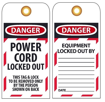 DANGER POWER CORD LOCKED OUT  - Accident Prevention Lockout Tags