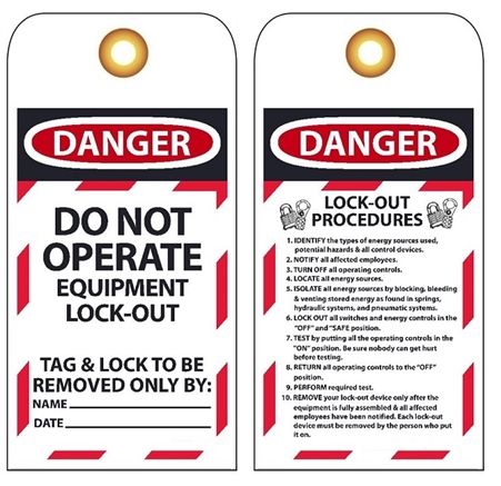 DANGER DO NOT OPERATE EQUIPMENT LOCK-OUT PROCEDURE Tags