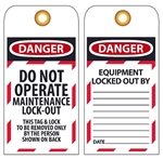 DANGER DO NOT OPERATE MAINTENANCE LOCK-OUT - Accident Prevention Lockout Tags