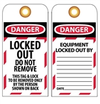 DANGER LOCKED OUT DO NOT REMOVE - Accident Prevention Lockout Tags
