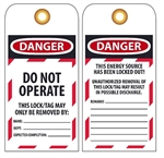 Danger Do Not Operate Energy Source Locked Out, Accident Prevention Tags