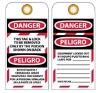 DANGER THIS TAG & LOCK TO BE REMOVED ONLY BY THE PERSON SHOWN ON BACK - Accident Prevention Lockout Tags