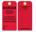 Danger Do Not Use This Scaffold, Keep Off, Daily Inspection Tags - Vinyl or Cardstock