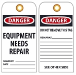 DANGER EQUIPMENT NEEDS REPAIR - Vinyl or Card Stock Accident Prevention Tags
