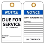 NOTICE DUE FOR SERVICE - Vinyl or Cardstock Maintenance Tags