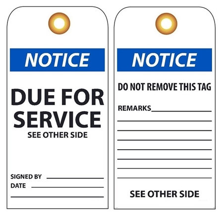NOTICE DUE FOR SERVICE - Vinyl or Card Stock Maintenance Tags