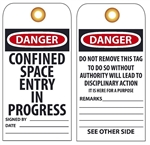 DANGER CONFINED SPACE ENTRY IN PROGRESS - Vinyl or Card Stock Accident Prevention Tags