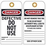 DANGER DEFECTIVE DO NOT USE - Vinyl and Card Stock Accident Prevention Tags