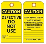 CAUTION DEFECTIVE DO NOT USE - Vinyl or Card Stock Accident Prevention Tags
