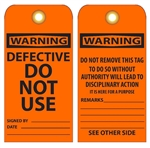 WARNING DEFECTIVE DO NOT USE - Vinyl or Card Stock Accident Prevention Tags