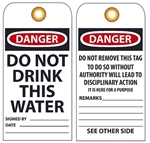 DANGER DO NOT DRINK THIS WATER - Vinyl or Card Stock Accident Prevention Tags