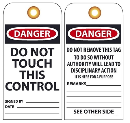 DANGER DO NOT TOUCH THIS CONTROL - Vinyl or Card Stock Accident Prevention Tags