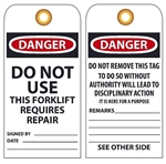 DANGER DO NOT USE THIS FORKLIFT REQUIRES REPAIR- Vinyl or CardStock Accident Prevention Tags