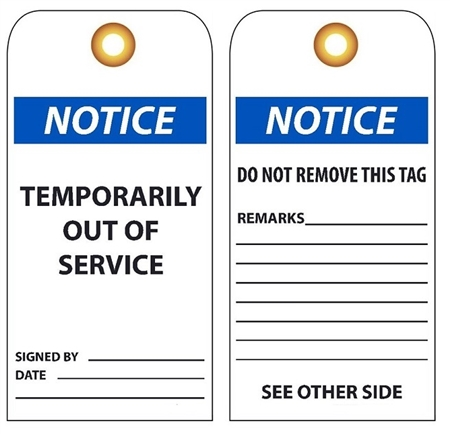 NOTICE TEMPORARILY OUT OF SERVICE - Vinyl or Card Stock Accident Prevention Tags