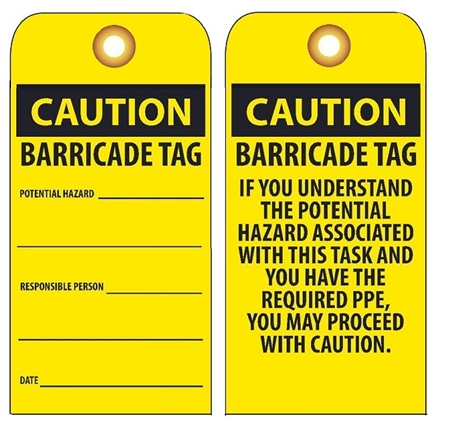 CAUTION BARRICADE TAG - Vinyl or Card Stock Accident Prevention Tags