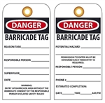 DANGER BARRICADE TAG - Vinyl or Card Stock Accident Prevention Tags