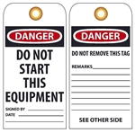 DANGER DO NOT START THIS EQUIPMENT - Vinyl or Card Stock Tags