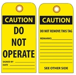 CAUTION DO NOT OPERATE - Vinyl or Card Stock Accident Prevention Tags