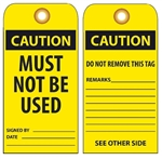 CAUTION MUST NOT BE USED - Vinyl or CardStock Accident Prevention Tags