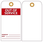 OUT OF SERVICE - Vinyl or CardStock Accident Prevention Tags