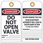 DANGER DO NOT OPEN VALVE - Vinyl or CardStock Accident Prevention Tags