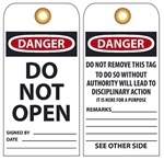 DANGER DO NOT OPEN - Vinyl or CardStock Accident Prevention Tags