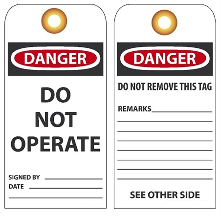 "DANGER DO NOT OPERATE - Vinyl or Card Stock 6"" X 3"" Accident Prevention Tags"