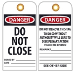 DANGER DO NOT CLOSE - Vinyl or Card Stock Accident Prevention Tags