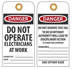 DANGER DO NOT OPERATE ELECTRICIANS AT WORK - Vinyl or CardStock Accident Prevention Tags