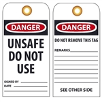 DANGER UNSAFE DO NOT USE - Vinyl or Card Stock Accident Prevention Tags