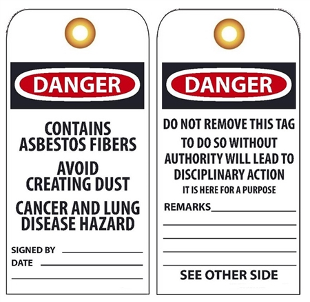 CONTAINS ASBESTOS FIBERS Vinyl or Card Stock Tag, AVOID CREATING DUST, CANCER AND LUNG DISEASE HAZARD