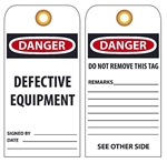 DANGER DEFECTIVE EQUIPMENT - Vinyl or CardStock Accident Prevention Tags