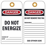 DANGER DO NOT ENERGIZE - Vinyl or CardStock Accident Prevention Tags
