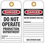 DANGER DO NOT OPERATE PRODUCTION DEPARTMENT - Vinyl or CardStock Accident Prevention Tags