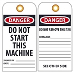 DANGER DO NOT START THIS MACHINE - Vinyl or Card Stock Accident Prevention Tags