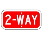 2-Way Signs allow you to alert drivers from two directions - Choose from Engineer Grade or High Intensity Reflective