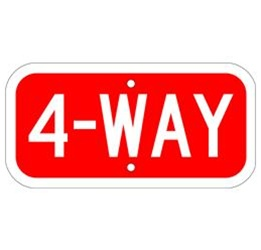 4-WAY SIGN - Choose from Engineer Grade or High Intensity Reflective