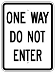 ONE WAY DO NOT ENTER Traffic Sign - 24 X 18 Engineer Grade or Hi Intensity Reflective Aluminum.