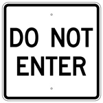 DO NOT ENTER Traffic Sign - 24 X 24 Engineer Grade or Hi Intensity Reflective