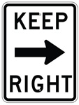 KEEP RIGHT arrow right Sign - 24 X 18 Choose Engineer Grade or High Intensity Reflective Aluminum.