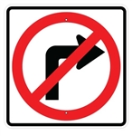 NO RIGHT TURN SYMBOL SIGN - 24 X 24 Engineer Grade or High Intensity Reflective Aluminum.