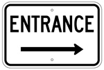 ENTRANCE arrow right - Traffic Sign - 12 X 18 - Engineer Grade Reflective