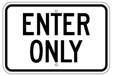 ENTER ONLY Parking Lot Sign 12 X 18 - Type I Engineer Grade Prismatic Reflective Aluminum.