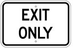 EXIT ONLY Parking Lot Sign 12 X 18 - Type I Engineer Grade Prismatic Reflective Aluminum
