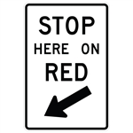 STOP HERE ON RED Sign 24 X 36 - Choose from Engineer Grade or High Intensity Reflective Aluminum.