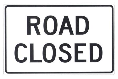 Road Closed R11 2 Traffic Sign