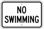 NO SWIMMING SIGN - 18 X 12 - Engineer Grade Reflective, .080 Aluminum will last for years and never rust.